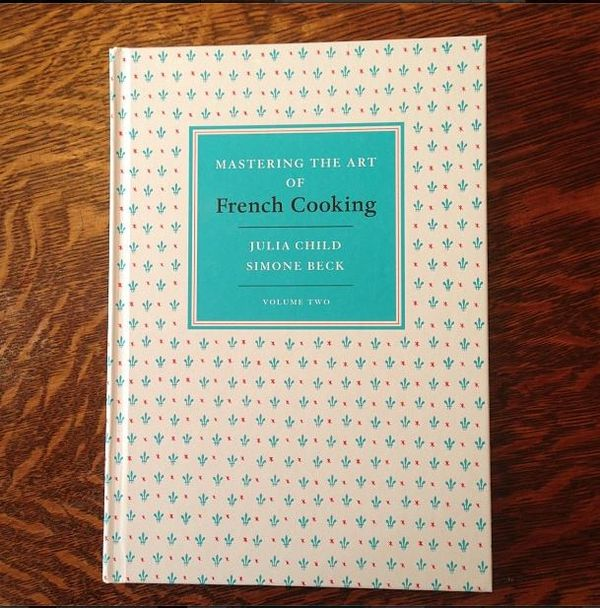 Mastering the fine art of french cooking vol 2